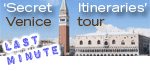 Last minute tickets, Doge's Palace secret itineraries, Venice